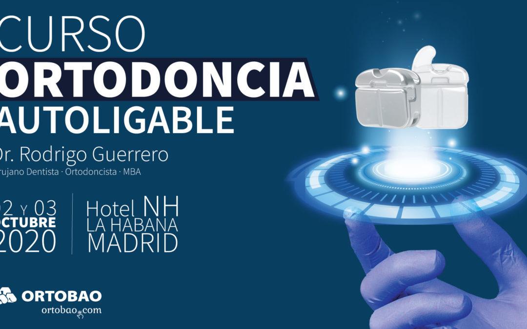 Curso de Ortodoncia Autoligable doctor Rodrigo Guerrero